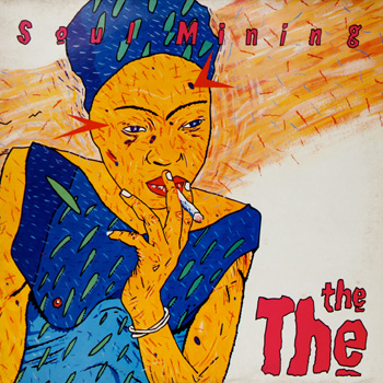 Classic Catalogue Album: The The 'Soul Mining'